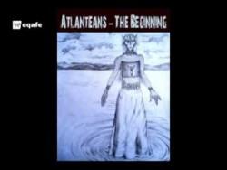 Atlanteans The Beginning