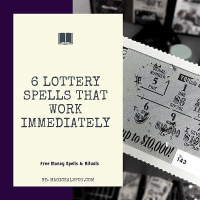 6 Lottery Spells that Work Immediately [Free Money Spells & Rituals]